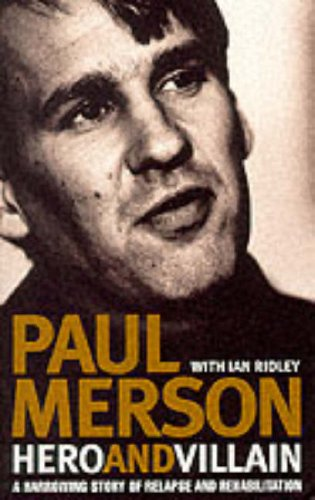 9780002188968: Hero and Villain: A Year in the Life of Paul Merson