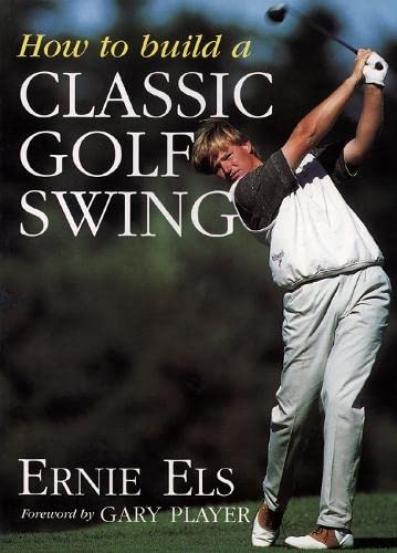9780002189002: How to Build a Classic Golf Swing