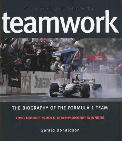 9780002189040: Teamwork: West McLaren Mercedes: Biography of the Formula One Team
