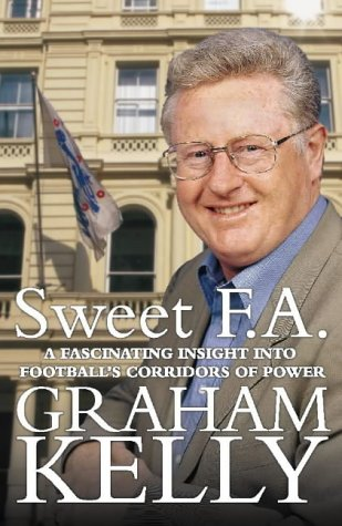 Sweet FA (0002189283) by Graham Kelly; Bob Harris
