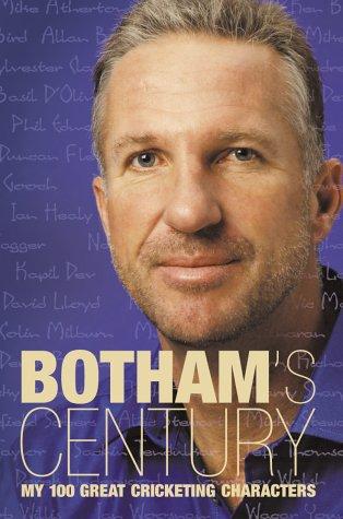 9780002189569: Botham's Century: My 100 Great Cricketing Characters