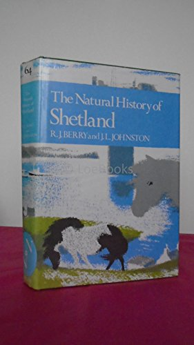 9780002190411: The Natural History of Shetland (Collins New Naturalist Series)