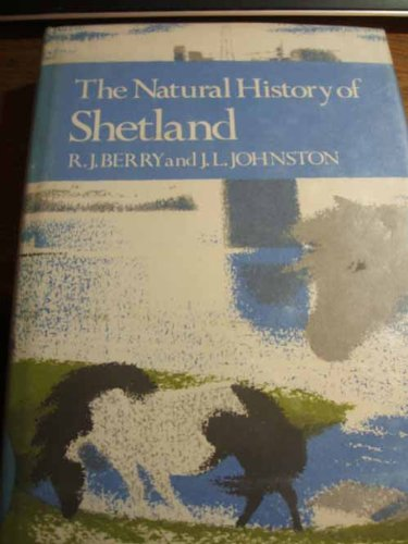 9780002190411: The Natural History of Shetland (Collins New Naturalist)
