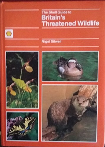 9780002190503: Shell Guide to Britain's Threatened Wild Life
