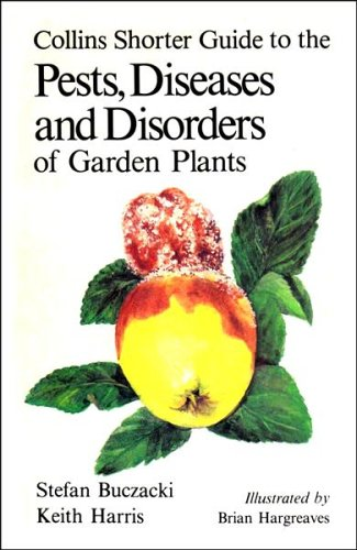 9780002190749: Collins Shorter Guide to the Pests, Diseases and Disorders of Garden Plants