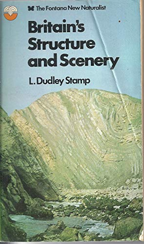 9780002190770: Britain's Structure and Scenery (Collins New Naturalist Series)
