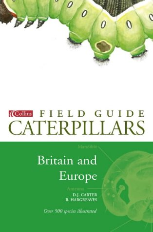 9780002190800: A Field Guide to Caterpillars of Butterflies and Moths in Britain and Europe (Collins Field Guide)