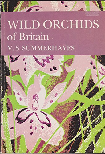 9780002190862: Wild Orchids of Britain, With a key to the Species (Collins New Naturalist Series)