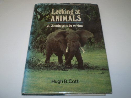 9780002190930: Looking at animals: A zoologist in Africa
