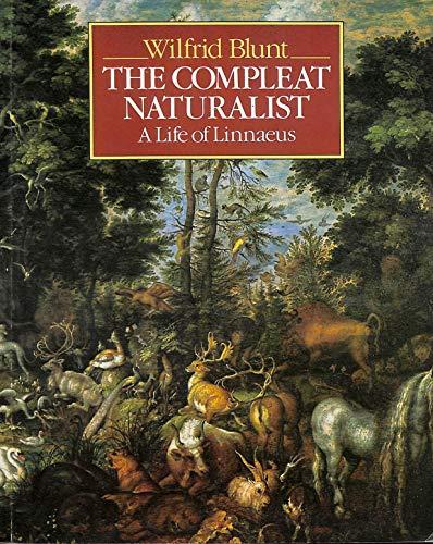9780002190954: Compleat Naturalist: Life of Linnaeus