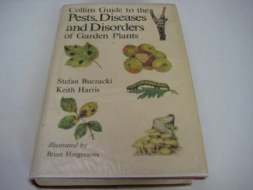 9780002191036: Pests, Diseases and Disorders of Garden Plants