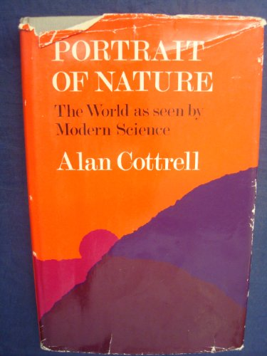 9780002191142: Portrait of Nature: The World as Seen by Modern Science