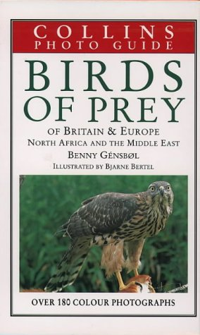 Birds of Prey of Europe, North Africa and the Middle East (Collins Field Guide): Gensbol, Benny