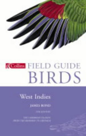 9780002191913: Birds of the West Indies (Collins Field Guide)