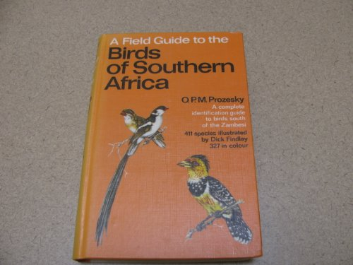 A Field Guide to the Birds of Southern Africa ( Nature Lovers Library)