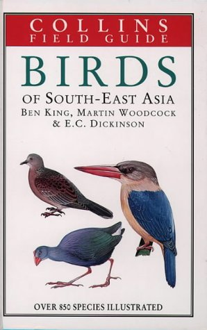 9780002192064: A Field Guide to the Birds of South-East Asia: Covering Burma, Malaya, Thailand, Cambodia, Vietnam, Laos and Hong Kong