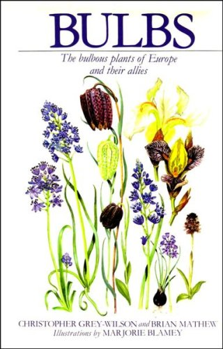 Bulbs: The bulbous plants of Europe and their allies.