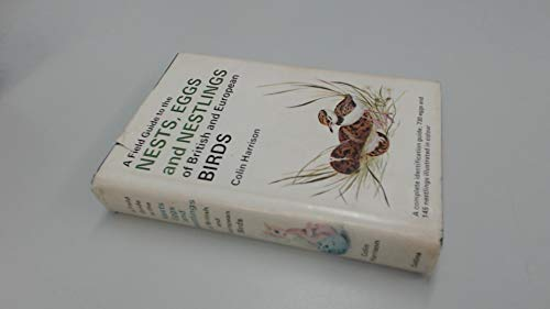 9780002192491: A Field Guide to the Nests, Eggs and Nestlings of European Birds, with North Africa and the Middle East