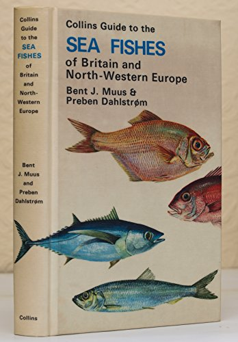 9780002192583: Field Guide to the Sea Fishes of Britain and North-western Europe