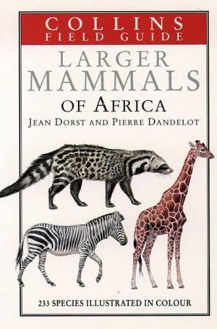9780002192941: Larger Mammals of Africa (Collins Field Guide)