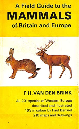 9780002193030: Field Guide to the Mammals of Britain and Europe