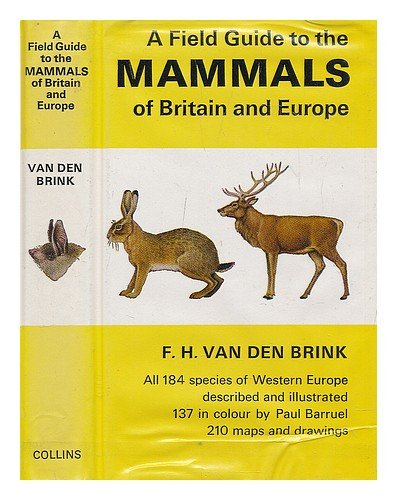 9780002193030: A field guide to the mammals of Britain and Europe (Collins pocket and field guides)