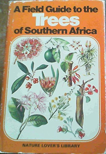 9780002193399: Field Guide to the Trees of Southern Africa