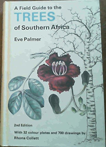 9780002193405: Field Guide to the Trees of Southern Africa