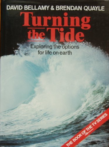 9780002193689: Turning the Tide: Exploring the Options for Life on Earth