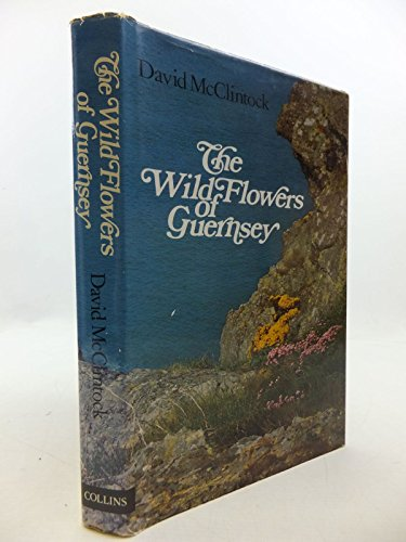 9780002193696: Wild Flowers of Guernsey