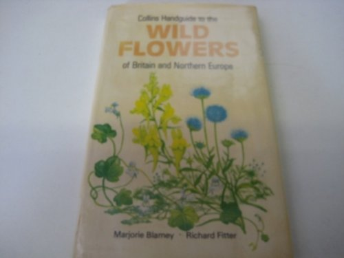 9780002194136: Handguide to the Wild Flowers of Britain and Europe