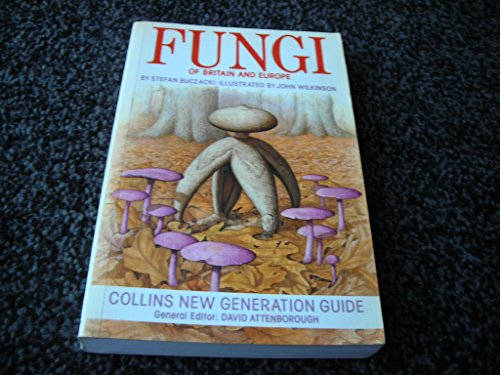 9780002194488: Fungi of Britain and Europe (New Generation Guides)