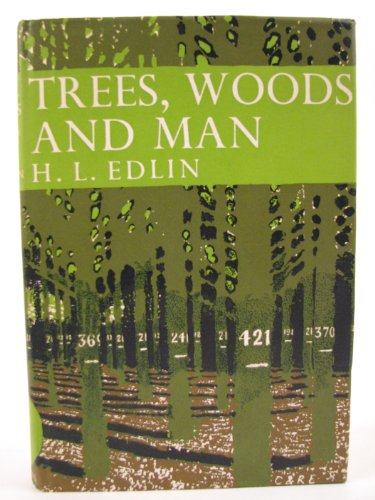 9780002195317: Trees, Woods and Man (Collins New Naturalist)
