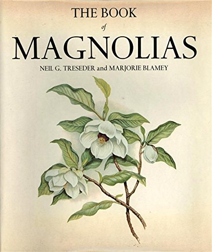 THE BOOK OF MAGNOLIAS: TRESEDER, Neil G and Marjorie BLAMEY