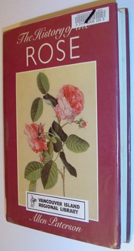 9780002195362: The history of the rose