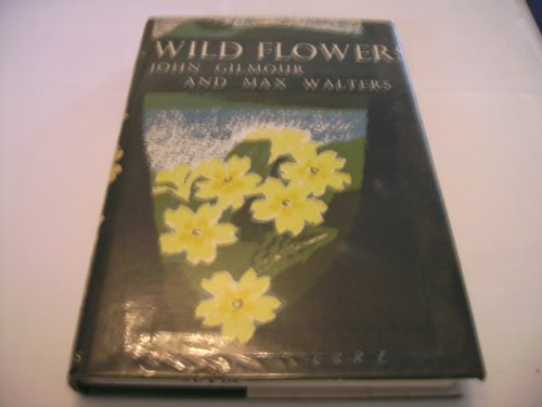 9780002195430: Wild Flowers (Collins New Naturalist)