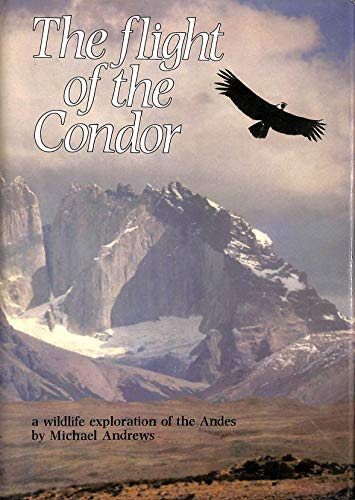 9780002195454: The Flight of the Condor