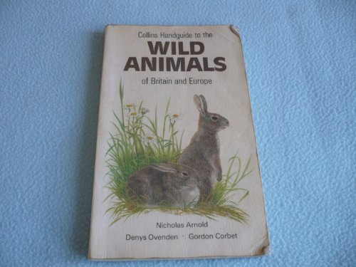 9780002195478: Handguide to the Wild Animals of Britain and Europe (Collins handguides)
