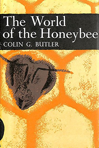 9780002195522: World of the Honeybee (Collins New Naturalist)