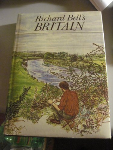 Richard Bell's Britain: Bell, Richard