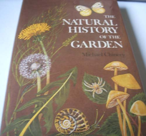 9780002196062: The natural history of the garden