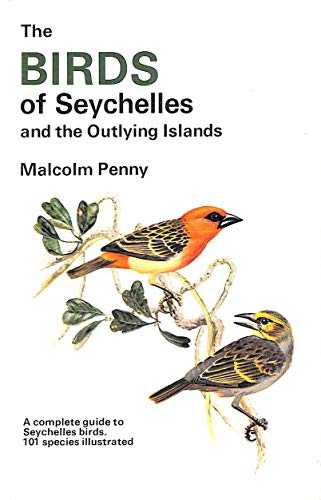 9780002196185: Birds of the Seychelles and the Outlying Islands