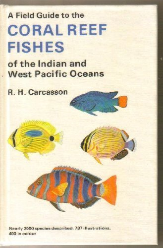 9780002196642: Field Guide to the Coral Reef Fishes of the Indian and West Pacific Oceans