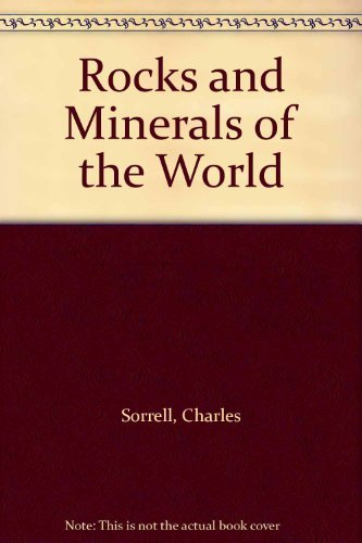 9780002196949: Rocks and Minerals of the World