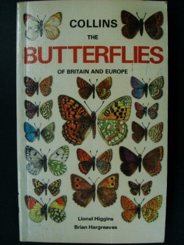 9780002197021: The Butterflies of Britain and Europe (Collins handguides)