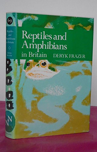 9780002197069: Reptiles and Amphibians in Britain (Collins New Naturalist)