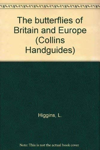 9780002197083: The Butterflies of Britain and Europe (Collins handguides)