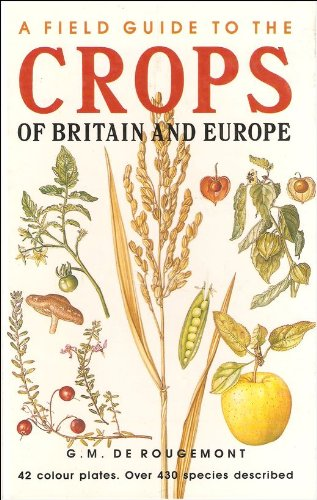 9780002197137: A Field Guide to the Crops of Britain and Europe