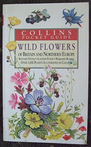 9780002197151: Wild Flowers of Britain and Northern Europe (Collins handguides)