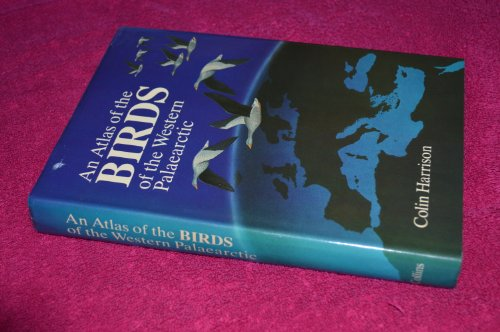 9780002197298: An Atlas of the Birds of the Western Palaearctic